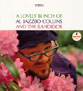A Lovely Bunch Of Al Jazzbo Collins